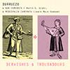 BURRUEZO: Dervishes & Troubadours