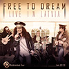 FREE TO DREAM	: Live in Latvia